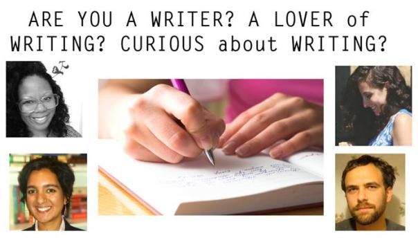 """pictures of writing fellows with text """"are you a writer? a lover of writing? curious bout writing?"""