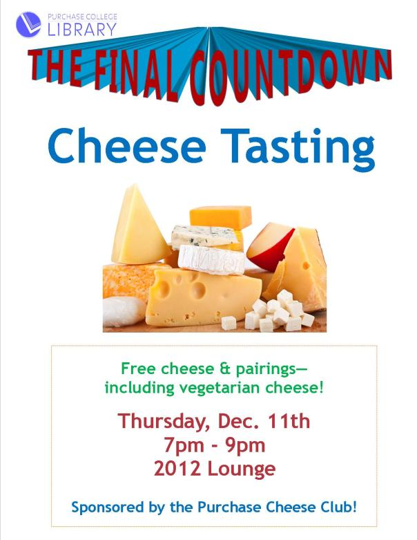 cheese tasting with cheese club thurs. dec. 11th 7-9pm in 2012 lounge