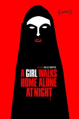 "poster for ""A Girl Walks Home Alone at Night"""